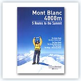 Mont Blanc - 5 Summit Routes