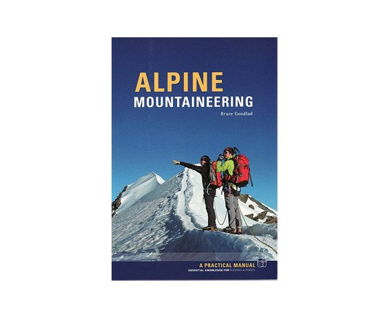 Alpine Mountaineering - Bruce Goodlad